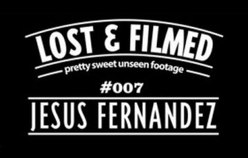JESUS FERNANDEZ UNSEEN CLIPS