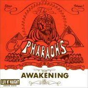The Pharaohs 『The Awakening』