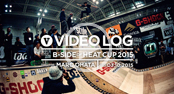 [VIDEO LOG] B-SIDE OF HEAT CUP 2015