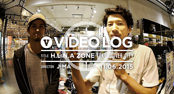 [VIDEO LOG] H.L.N.A ZONE TOKYO DIVER CITY