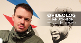 VIDEO LOG - IAN JOHNSON
